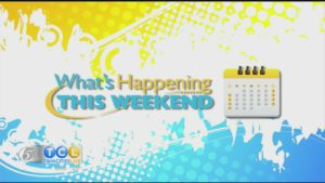 6/6 What's Happening This Weekend
