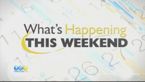 5/13 What's Happening this Weekend