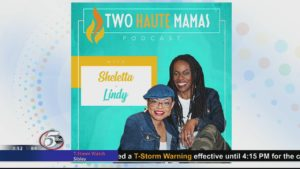 """Viral Parenting Stories with """"Two Haute Mamas"""""""